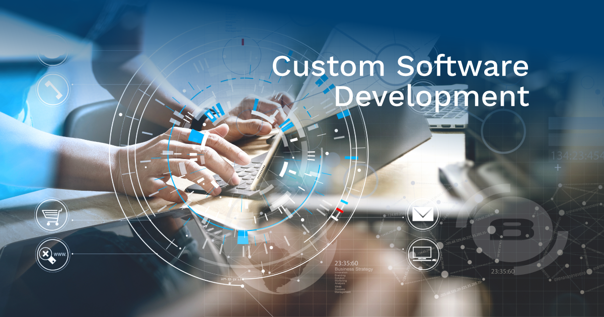 Business Advantages of Custom Software Development